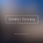 Umělci Ostravy: představení